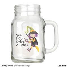 Driving Witch Mason Jar - diy cyo customize create your own personalize Halloween Cups, Halloween Mason Jars, Halloween Make Up, Mason Jar Gifts, Mason Jar Diy, For You Song, Just For You, Halloween Invitations, Decorated Jars