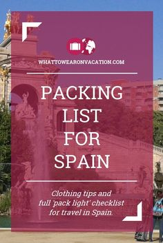 What should you wear in Spain? Our clothing advice tells you what to pack, and our free packing lists tell you exactly how much to pack. Pack right, pack light.