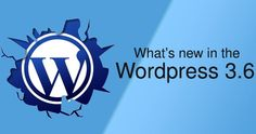 Whats new in the latest version of #WordPress 3.6 (Beta)
