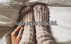 Warm socks in the fall Girls Life, Girls Out, Winter Quotes, Warm Socks, Justgirlythings, Reasons To Smile, Hello Autumn, Birthday Wishlist, New Quotes