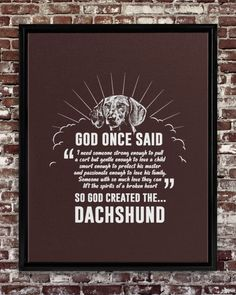 God Once Said Dachshund Dog Dog Gift T-Shirt - Chocolate dachshund painting, dachshund baby clothes, dachshund training #dackel #quote #quotes, dried orange slices, yule decorations, scandinavian christmas Dachshund Dog, Dachshund Tattoo, Dachshund Quotes, Dachshund Shirt, Long Haired Dachshund, Cat Quotes, Dried Orange Slices, Dried Oranges, So Much Love