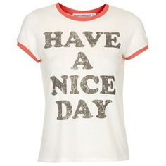topshop have a nice day shirt