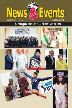 News and Events June 2016 digital magazine - Read the digital edition by Magzter on your iPad, iPhone, Android, Tablet Devices, Windows 8, PC, Mac and the Web.