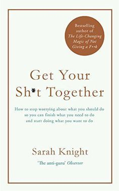 Image result for get your shit together book