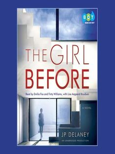Title details for The Girl Before by JP Delaney