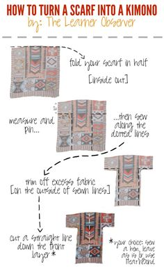 The best DIY projects & DIY ideas and tutorials: sewing, paper craft, DIY. DIY Clothing & Tutorials How to turn a scarf into a kimono -Read Sewing Hacks, Sewing Tutorials, Sewing Tips, Bag Tutorials, Craft Tutorials, Diy Clothing, Sewing Clothes, Diy Clothes Kimono, Sewing Patterns Free