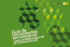 Guia de herramientas tecnológicas para profesionales de la comunicación