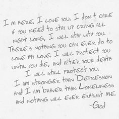 There is nothing more comforting than knowing that my God will never leave me.