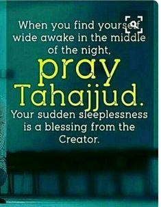 Give me the courage to pray Tahajjud Ya Allah