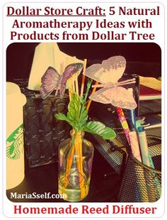 Dollar Store Craft: Homemade Natural Aromatherapy Ideas with Products from Dollar Tree - DIY Reed Diffuser