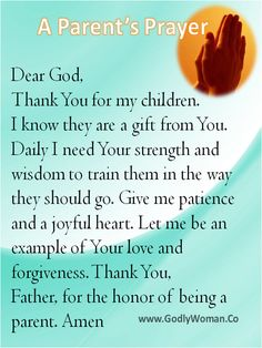 A Parents Prayer...find myself needing this one this week