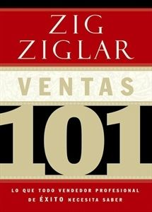 #ebooks Ventas 101. Aquí, en un pequeño, compacto y conciso formato están los fundamentos de cómo persuadir a más personas, más eficazmente, como más ética y con mayor frecuencia.