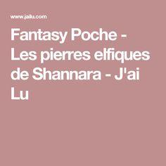 Fantasy Poche - Les pierres elfiques de Shannara - J'ai Lu