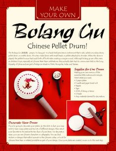 The bolang gu (pinyin: bo lang gu) is a is a hand-held percussion instrument, also called a monkey drum.  Although these simple and fun drums are often seen as children's toys, they actually date back to ceremonies held in ancient China as well as Tibet, Mongolia, India and Taiwan.  This PDF shares an easy MYO version of this instrument, perfect for Chinese New Year, Asian studies, world culture studies or musical exploration.