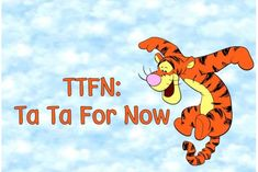 TTFN:) we know what the true meaning is lmfao Wargacki Tigger Disney, Tigger Winnie The Pooh, Winnie The Pooh Quotes, Pooh Bear, Eeyore Quotes, Winnie The Pooh Pictures, Senior Quotes, Disney Quotes, Disney Love
