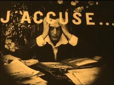 From J'Accuse, directed by Abel Gance, 1916. French silent film.