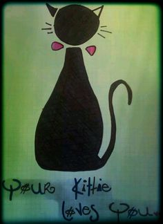 Your kittie loves you...