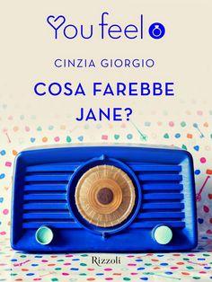 La Fenice Book: [Recensione] Cosa farebbe Jane? di Cinzia Giorgio