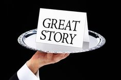 Ingredients to a great story... How to make your story shine.