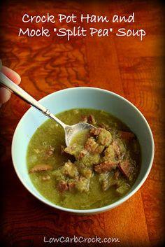 """LowCarbCrock.com: Low Carb Crock Pot Ham and """"Split Pea"""" Soup"""