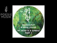 Wankelmut & Emma Louise -  My Head Is a Jungle (Gui Boratto Dub Mix)