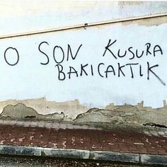 O son kusura bakıcaktık. Text Quotes, Wall Quotes, Graffiti Writing, Graffiti Wallpaper, Love You So Much, Best Memories, Image Boards, Cool Words, Quotations