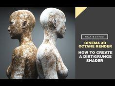 Cinema 4D & Octane Render - How To Create A Dirt/Grunge Shader - YouTube