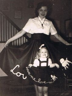 """Back in 1955, every girl craved a poodle skirt. I was only 3 years old, but I really wanted one, too. Mom didn't sew, though, and buying one was too frivolous. But, our landlady had no children, so she decided that she would make one for me - and one to match for my mom. They were made of black felt, with suspenders for mine to hold it up. Just look at my excitement! How beautiful mom was! Mom is 85 now, and still beautiful, and I wish I still had that skirt!"" -Marta Peterson, Westport, CT"