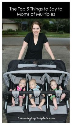 The Top 5 Things to Say to Moms of Multiples GrowingUpTriplets.com #multiples #twins #triplets