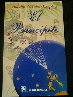 El Principito by Antoine de Saint-Exupéry Paperback The Little Prince Spanish