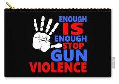 Gun-related Violence Carry-all Pouch featuring the digital art Stop Gun Violence by Otis Porritt