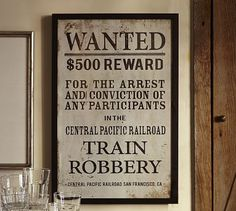 Perfect for a Western themed party!  Framed Wanted Poster #potterybarn