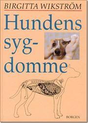 Hundens sygdomme af Birgitta Wikström, ISBN 9788721001292