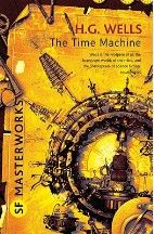 The Time Machine - H. G. Wells; | Foyles Bookstore