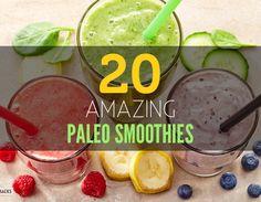 20 Amazing Paleo Smoothie Recipes