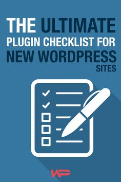 The Ultimate Plugin Checklist for all New WordPress Sites