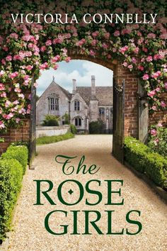 The Rose Girls - the book of my heart!