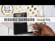 DIY Traveler's Notebook Setup Series: Create a Reusable Laminated Dashboard w/ Laminate Pouches - YouTube
