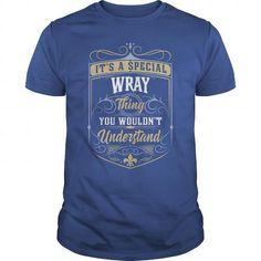 I Love WRAY WRAYYEAR WRAYBIRTHDAY WRAYHOODIE WRAYNAME WRAYHOODIES  TSHIRT FOR YOU Shirts & Tees