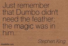 Quotation-Stephen-King-magic-Meetville-Quotes-64566.jpg 403×275 pixels