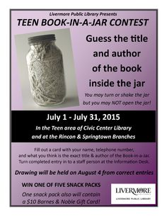 Hey teens! Come into one of our library branches to guess the book in a jar -- you might win a prize! Contest starts today.