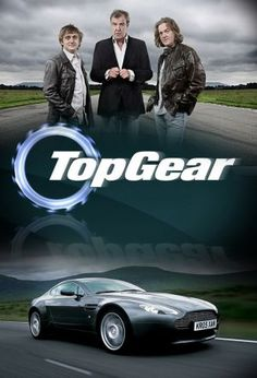 One of my favorite shows EVER: BBC's Top Gear.