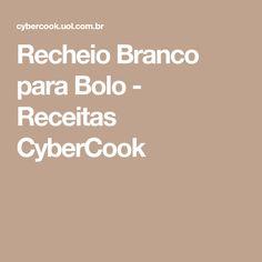 Recheio Branco para Bolo - Receitas CyberCook