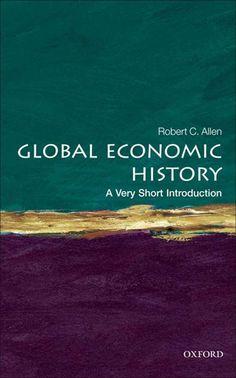 Amazon.com: Global Economic History: A Very Short Introduction eBook: Robert C. Allen: Kindle Store