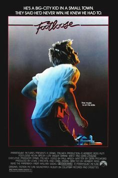 Footloose Movie Poster 27 X 40 Kevin Bacon, Lori Singer, A, Licensed Footloose Movie, Footloose Original, Footloose Quotes, 80s Movies, Great Movies, Movies To Watch, Film Music Books, Movie Posters, Cinema