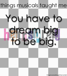 Things musicals taught me. Hairspray would be my second favorite musical, right after Les Miserables. Theatre Nerds, Music Theater, Broadway Theatre, Broadway Shows, Hairspray Movie, Broadway Quotes, Theatre Quotes, Drum Lessons, Give It To Me