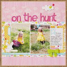 On The Hunt...Easter Egg Hunt Layout