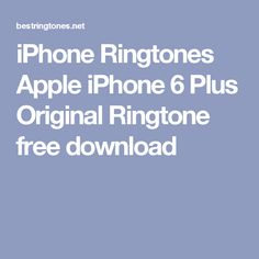 apple iphone original ringtone download
