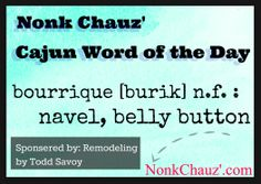 Cajun Word of the Day, nice little word for the day Cajun French, French Creole, Louisiana Homes, New Orleans Louisiana, Language Quotes, Life On Mars, French Words, France, Word Of The Day
