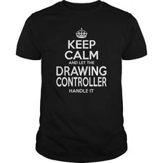 DRAWING CONTROLLER KEEP CALM AND LET THE HANDLE IT T Shirts, Hoodies. Check price ==► https://www.sunfrog.com/LifeStyle/DRAWING-CONTROLLER--KEEPCALM-114479069-Black-Guys.html?41382 $22.99